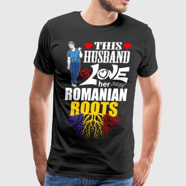 This Husband Loves her Romanian Roots - Men's Premium T-Shirt