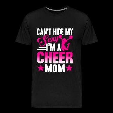 Sexy Cheer Mom Shirt - Men's Premium T-Shirt