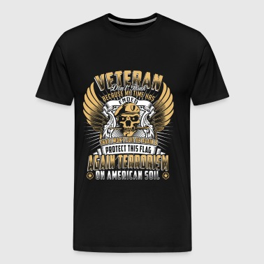 Veteran infantry Don't think because my time ended - Men's Premium T-Shirt