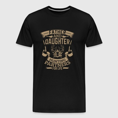 Father And Daughter Hunting Partner's For Life - Men's Premium T-Shirt