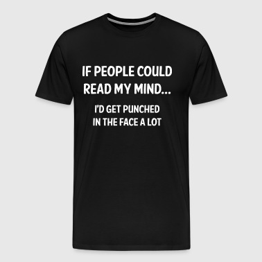 Read My Mind - Men's Premium T-Shirt