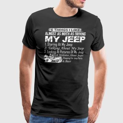 Driving My Jeep Shirt - Men's Premium T-Shirt
