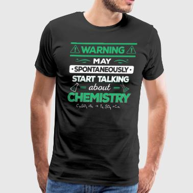 Chemistry/Funny/Chemist/Science/Scientist/Chemical - Men's Premium T-Shirt