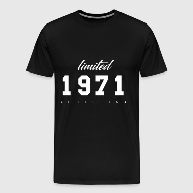 Limited Edition - 1971 (gift) - Men's Premium T-Shirt