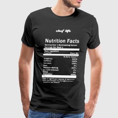 Chef Life Nutrition Facts T Shirt - Men's Premium T-Shirt