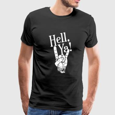 Hell Ya metal fork - gift for hardrock fans - Men's Premium T-Shirt