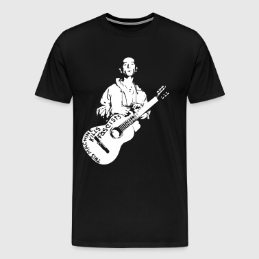 Woody Guthrie This Machine Kills Fascists - Men's Premium T-Shirt