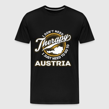 Austria - I just need to go to austria - Men's Premium T-Shirt