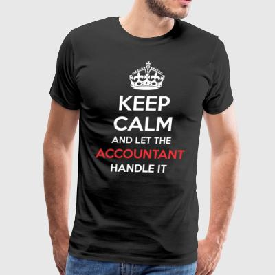 Keep Calm And Let Accountant Handle It - Men's Premium T-Shirt