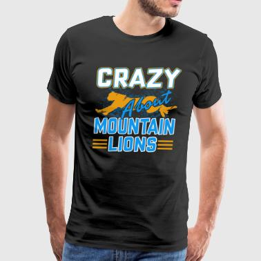 CRAZY ABOUT MOUNTAIN LIONS SHIRT - Men's Premium T-Shirt