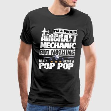 I'm A Proud Aircraft Mechanic T Shirt - Men's Premium T-Shirt