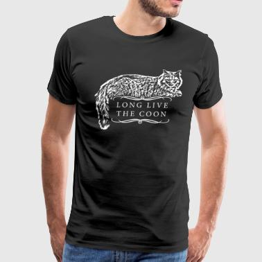 Long live the coon - Maine Coon Cat Design - Men's Premium T-Shirt