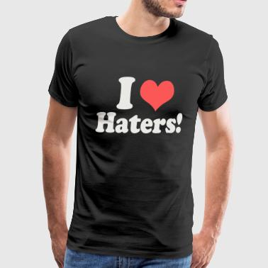I Heart Love Haters Funny - Men's Premium T-Shirt