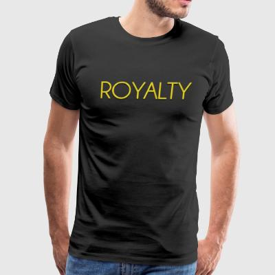 Royalty - Gold Text Design - Men's Premium T-Shirt
