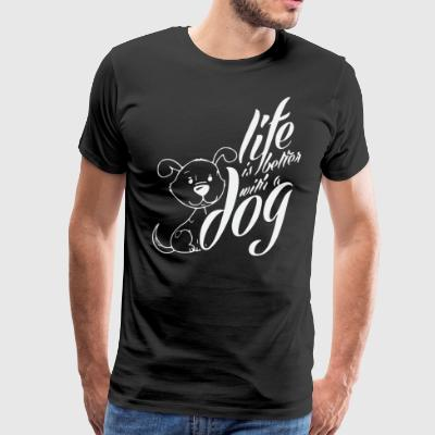 BETTER WITH A DOG - Men's Premium T-Shirt