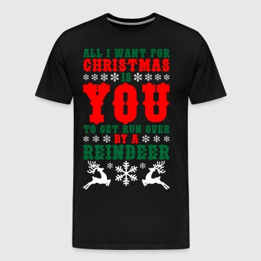 All I Want For Christmas Is You - Men's Premium T-Shirt