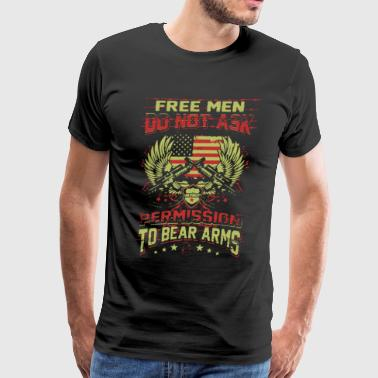 Ask Permission To Bear Arms Guns T-shirt - Men's Premium T-Shirt