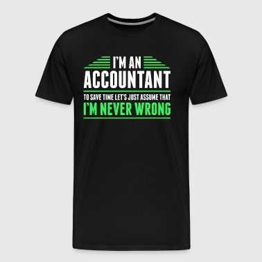 Im An Accountant - Men's Premium T-Shirt