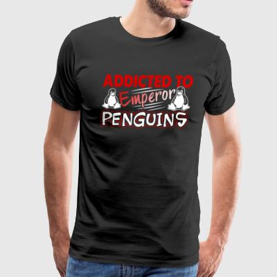 ADDICTED TO EMPEROR PENGUINS SHIRT - Men's Premium T-Shirt