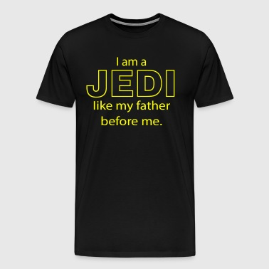 I Am A Jedi Like My Father Before Me - Men's Premium T-Shirt