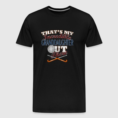 Field Hockey Granddaughter, Grandpa & Grandma Gift - Men's Premium T-Shirt