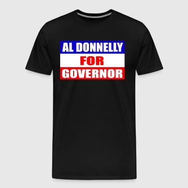 Al Donnelly For Governor - Chris Farley       - Men's Premium T-Shirt