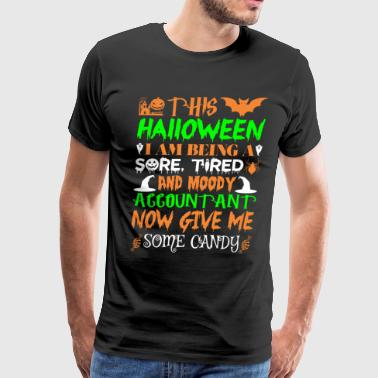 This Halloween Tired Moody Accountant Candy - Men's Premium T-Shirt