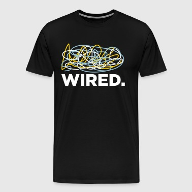 Wired! - Men's Premium T-Shirt