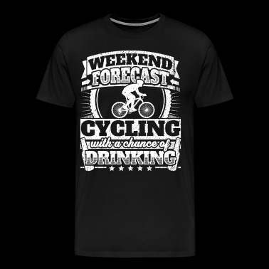 Weekend Forecast Cycling Drinking Tee - Men's Premium T-Shirt
