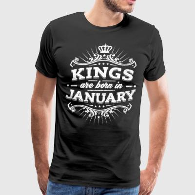 Kings Are Born In January Birthday Shirt - Men's Premium T-Shirt