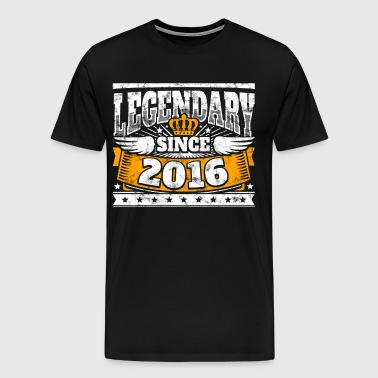 Legend Birthday: Legendary since 2016 birth year - Men's Premium T-Shirt