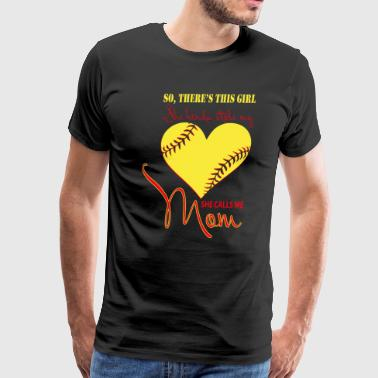 She Kinda Stolen My Heart She Calls Me Mom T Shirt - Men's Premium T-Shirt