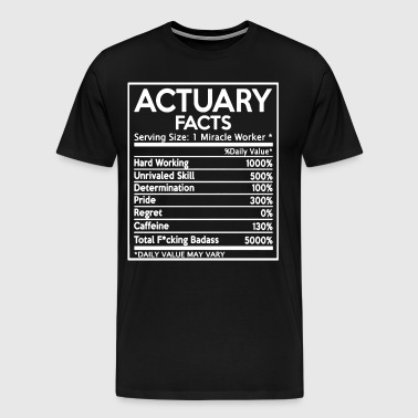 Actuary Facts Shirts - Men's Premium T-Shirt