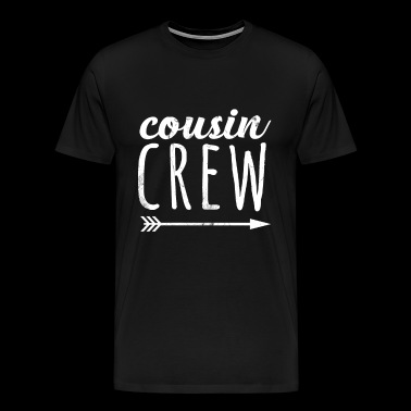 Cool Cousin Crew Tshirt for Men Women and Kids - Men's Premium T-Shirt