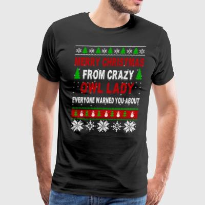 Merry Christmas From Crazy Owl Lady - Men's Premium T-Shirt