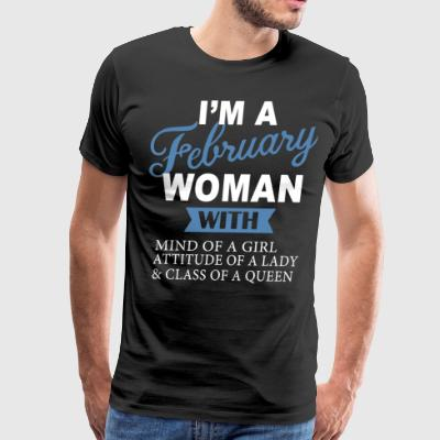 i'm a february woman with mind of a girl attitude - Men's Premium T-Shirt