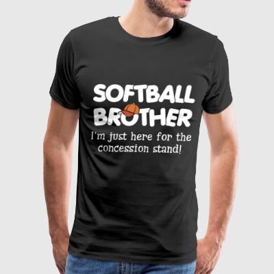 Softball brother i'm just here for the concession - Men's Premium T-Shirt