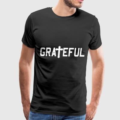 Grateful Religious Jesus Cross Christian - Men's Premium T-Shirt