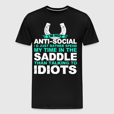 I m not anti social i d just rather spend my time - Men's Premium T-Shirt
