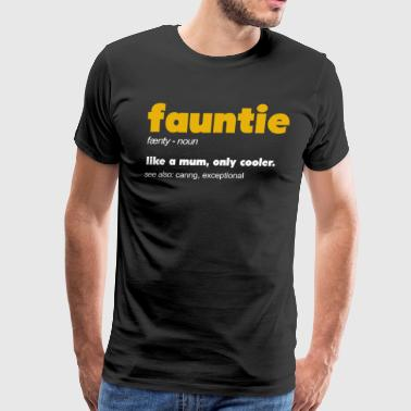 Fauntie Definition - Men's Premium T-Shirt