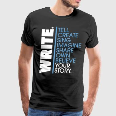 Write Your Story Shirt - Men's Premium T-Shirt
