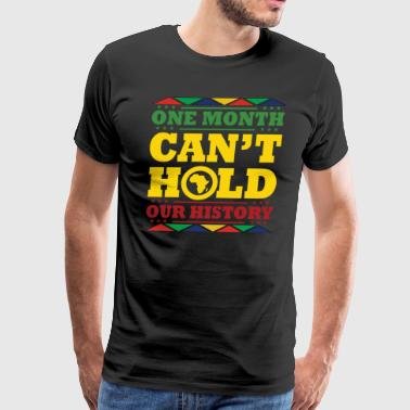 One Month Cant Hold Us Africa - Men's Premium T-Shirt