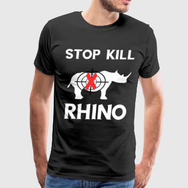 Stop Kill Rhino Protect Rhinoceros Souvenir Gifts - Men's Premium T-Shirt