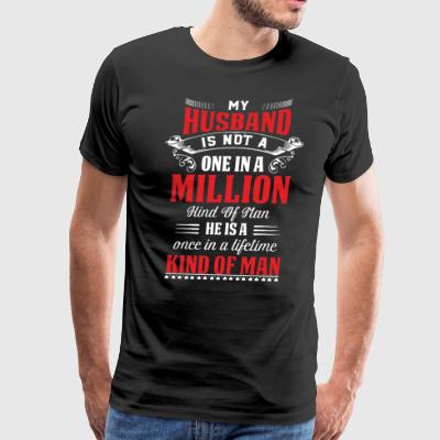 My husband is not a million kind of man he is a on - Men's Premium T-Shirt