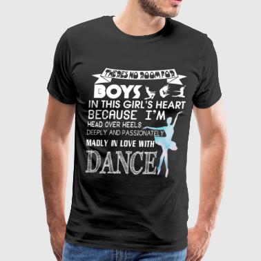 I'm Head Over Heels In Love With Dance T Shirt - Men's Premium T-Shirt
