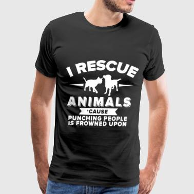I rescue animals cause punching people is frowned - Men's Premium T-Shirt