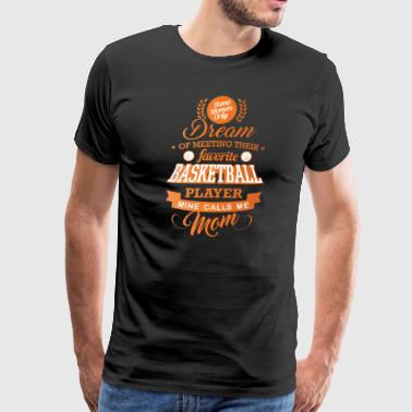Basketball mom, Proud Basketball mom - Men's Premium T-Shirt