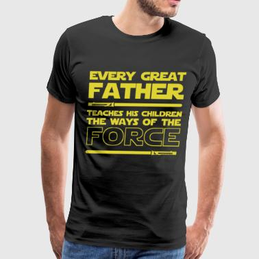 Every great father teaches his children the ways o - Men's Premium T-Shirt