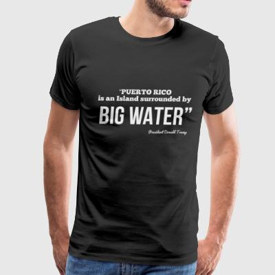 Big Water - Men's Premium T-Shirt