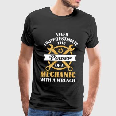 The Power Of A Mechanic With A Wrench T Shirt - Men's Premium T-Shirt